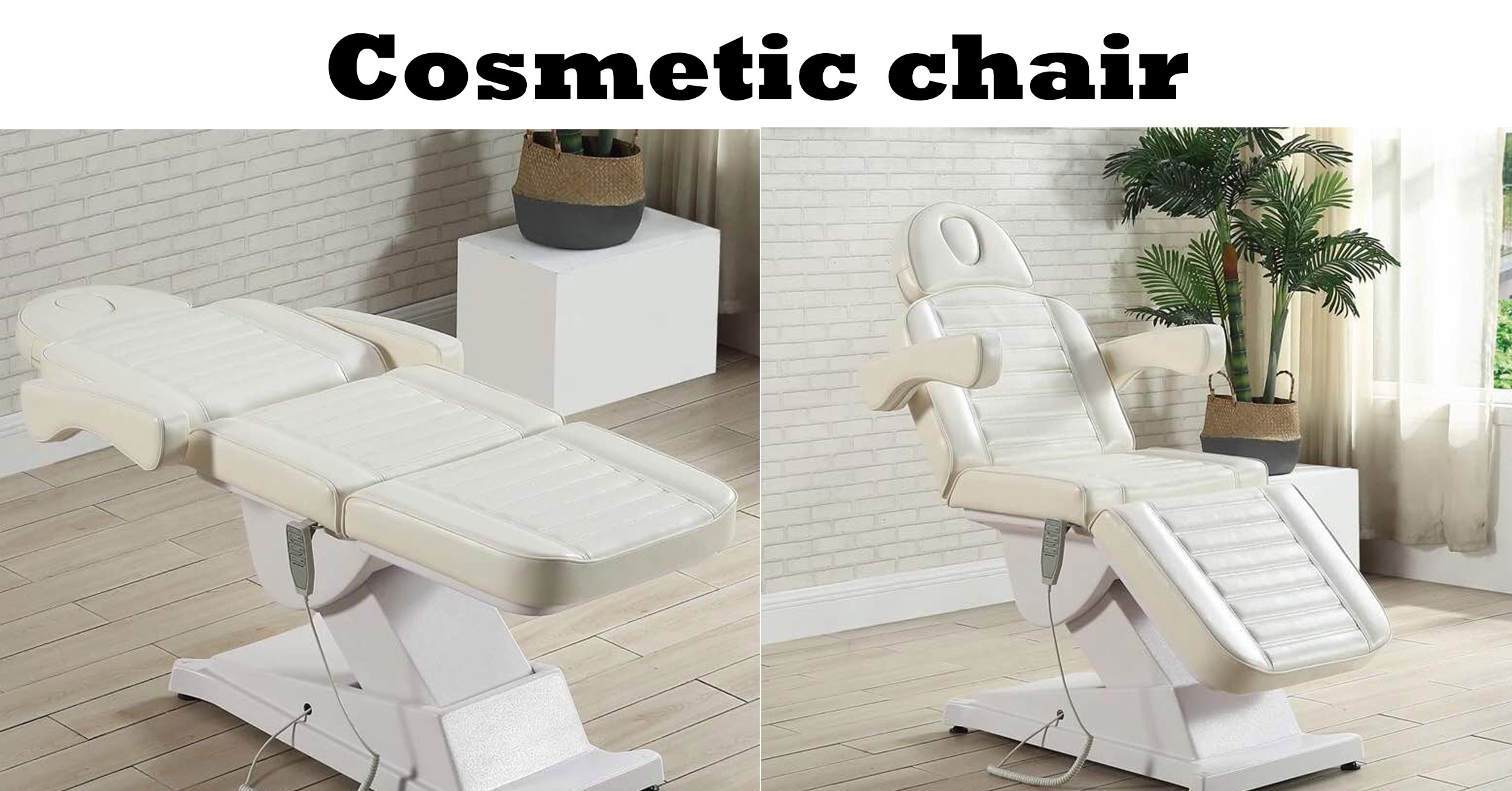 Cosmetic chair